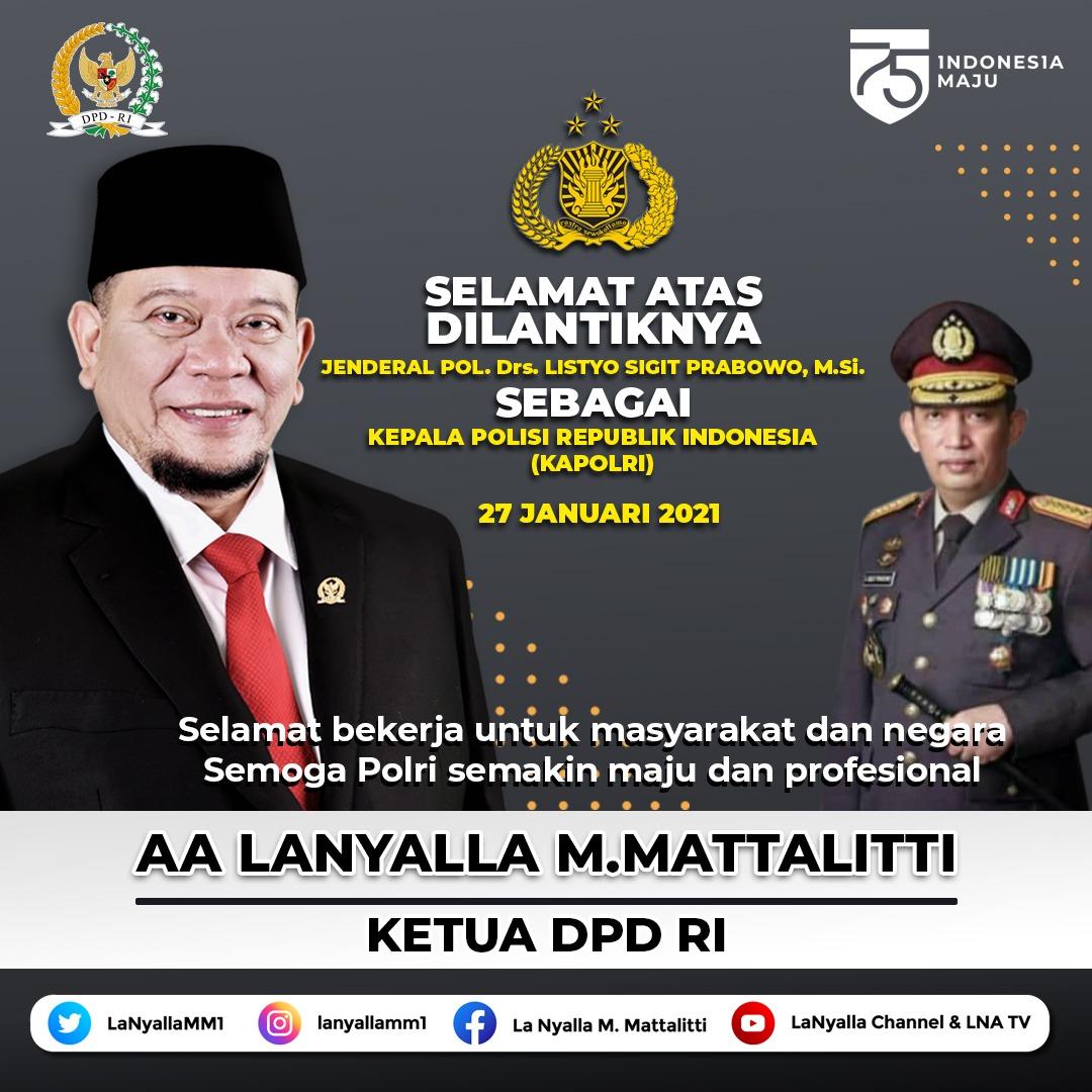 Ketua DPD RI mengucapkan selamat atas pelantikan Kapolri.