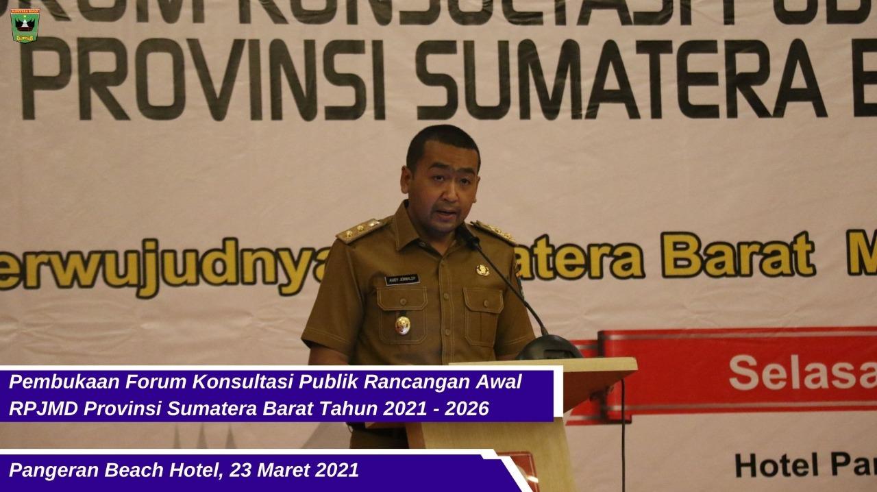 Pembukaan Forum Konsultasi Publik Rancangan Awal RPJMD Provinsi Sumatera Barat 2021-2026. [Foto: Ist]